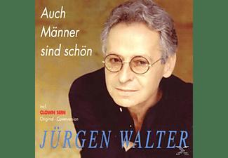 Jürgen Walter - Auch Männer Sind Schön  - (CD)