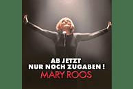 Mary Roos - Ab Jetzt Nur Noch Zugaben [CD]