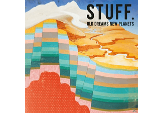 Stuff - Old Dreams New Planets