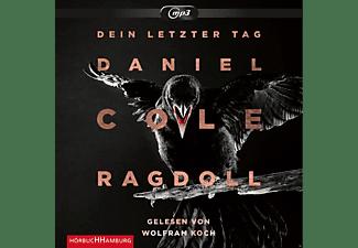 - Ragdoll - Dein letzter Tag  - (MP3-CD)