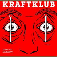 Kraftklub - Keine Nacht für Niemand (inkl. MP3 Code) [Vinyl]