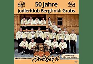 Jodlerklub Bergfinkli Grabs - Dankbar si  - (CD)