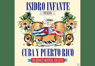 Isidro Infante - PRESENTA CUBA Y PUERTO RICO  - (CD)