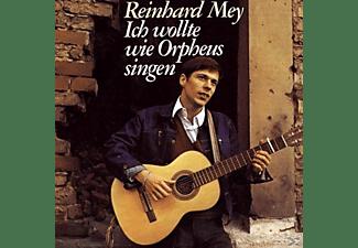Reinhard Mey - Ich Wollte Wie Orpheus Singen  - (Vinyl)