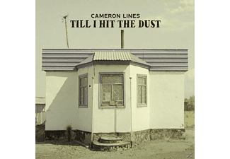 Cameron Lines - Till I Hit The Dust  - (Vinyl)