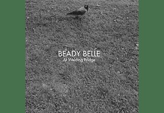 Beady Belle - At Welding Bridge  - (CD)