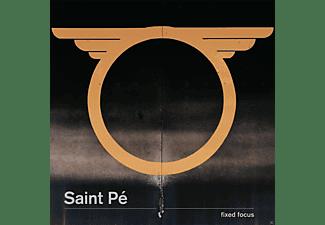Saint Pé - Fixed Focus  - (CD)