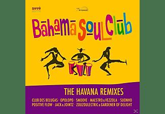 The Bahama Soul Club - The Havana Remixes  - (CD)