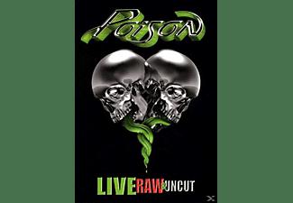 Poison - Live,Raw & Uncut  - (CD)