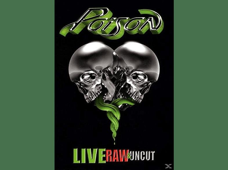 Poison - Live,Raw & Uncut [CD]