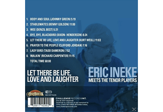 Eric Ineke - Let There Be Life,Love And Laughter  - (CD)