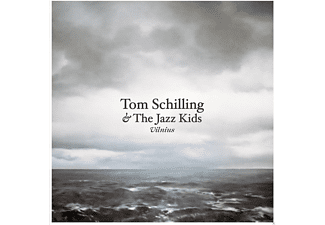Tom Schilling, The Jazz Kids - Vilnius  - (CD)