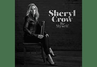 Sheryl Crow - Be Myself  - (CD)