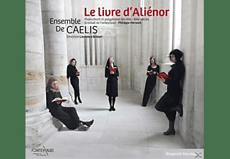 Ensemble De Caelis - Le Livre D'Alienor  - (CD)