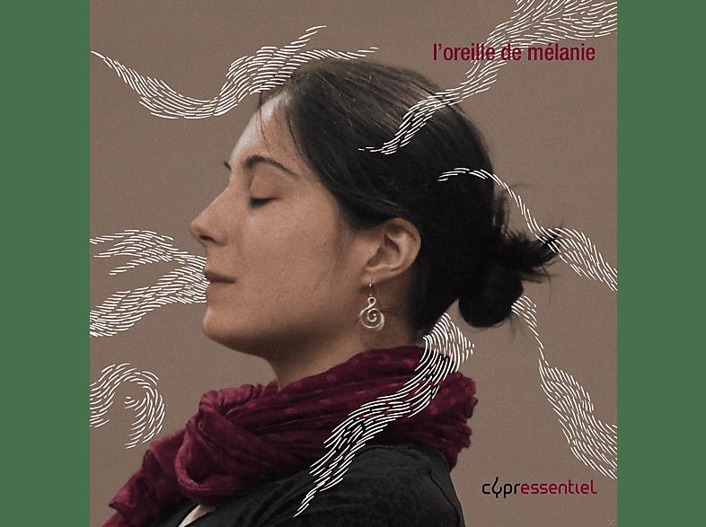 VARIOUS - L'Oreille de Mélanie [CD]