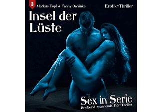 Kirchberger,Stephanie/Sense,Torsten/Mai,Sven/+++ - Sex in Serie 03: Insel der Lüste  - (CD)