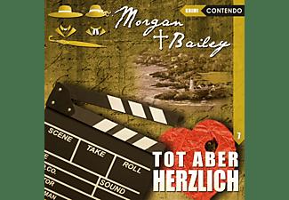 Möckel,Ulrike/Tennstedt,Joachim/Gassen,Joseline/++ - Morgan & Bailey 07: Tot aber herzlich  - (CD)