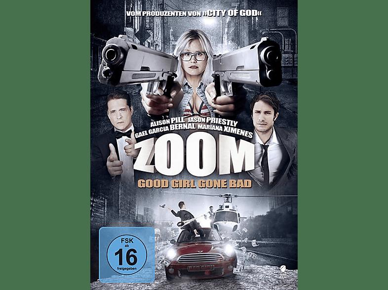 Zoom - Good Girl Gone Bad [DVD]