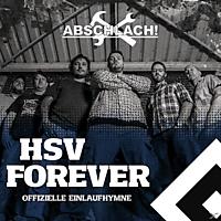 Abschlach! - HSV Forever (Offizielle Einlaufhymne) [Maxi Single CD]