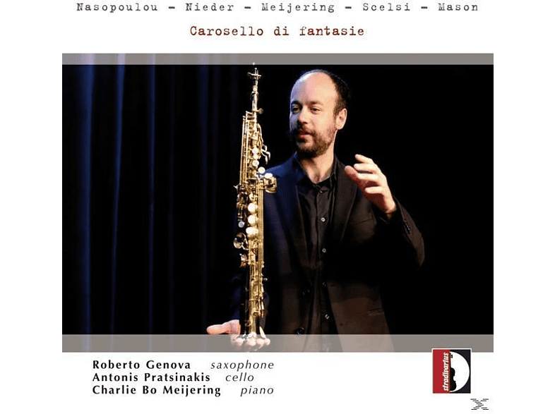 Roberto Genova, Antonis Pratsinakis, Charlie Bo Meijering - Carosello di fantasie [CD]