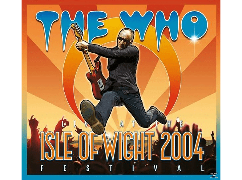 The Who - LIVE AT THE ISLE OF WIGHT FESTIVAL 2004 [DVD + CD]
