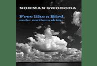 Norman Swoboda - Free Like A Bird [CD]