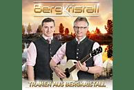 Bergkristall - Tränen aus Bergkristall [CD]