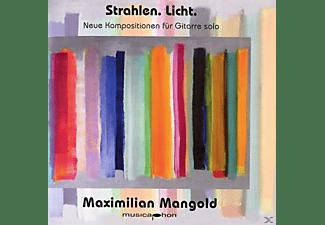 Mangold Maximilian - Strahlen.Licht.Neue Kompositionen für Gitarre  - (CD)