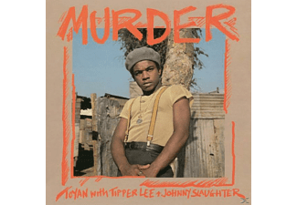 Toyan, Tipper Lee, Johnny Slaughter - Murder  - (CD)