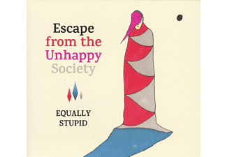 Equally Stupid - Escape From The Unhappy Society  - (CD)
