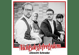 Albrecht Schrader - Nichtsdestotrotzdem (Vinyl)  - (Vinyl)