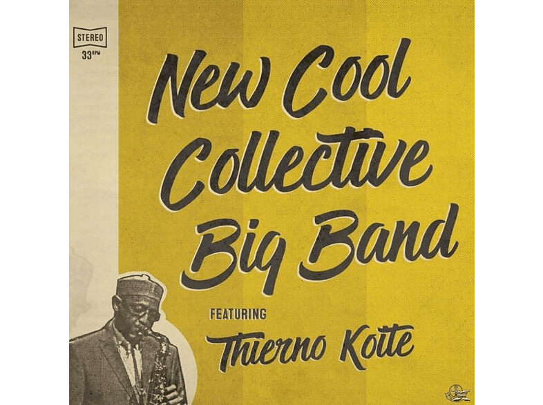New Cool Collective Big Band - Featuring Thierno Koite [Vinyl]