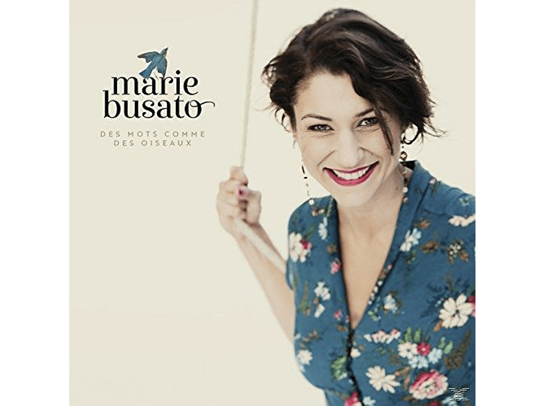 Marie Busato - Des Mots Comme des Oiseaux [CD]