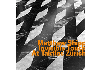 Matthew Shipp - Invisible Touch at Taktlos Zürich - (CD)