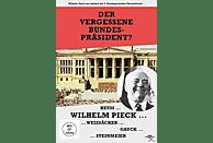 Wilhelm Pieck - Der vergessene Bundespräsident [DVD]