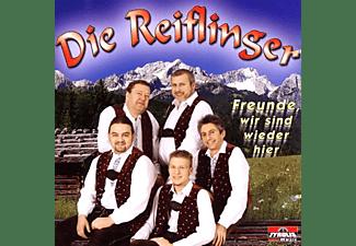 Die Reiflinger - Freunde,Hier Sind Wir Wieder  - (CD)