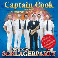 Captain Cook - Die Große Schlagerparty  - (CD)