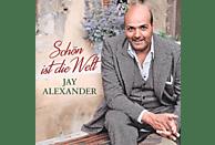 Jay Alexander - SCHÖN IST DIE WELT [CD]