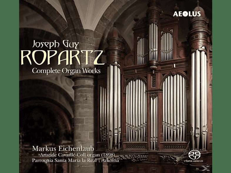 Eichenlaub Markus - Die Orgelwerke [SACD Hybrid]