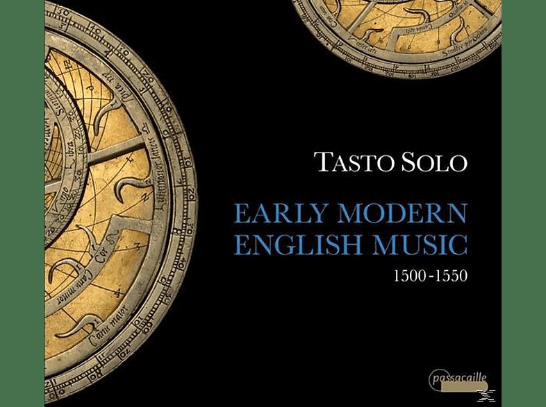 Tasto Solo - Early Modern English Music-Frühmoderne Klavierm. [CD]