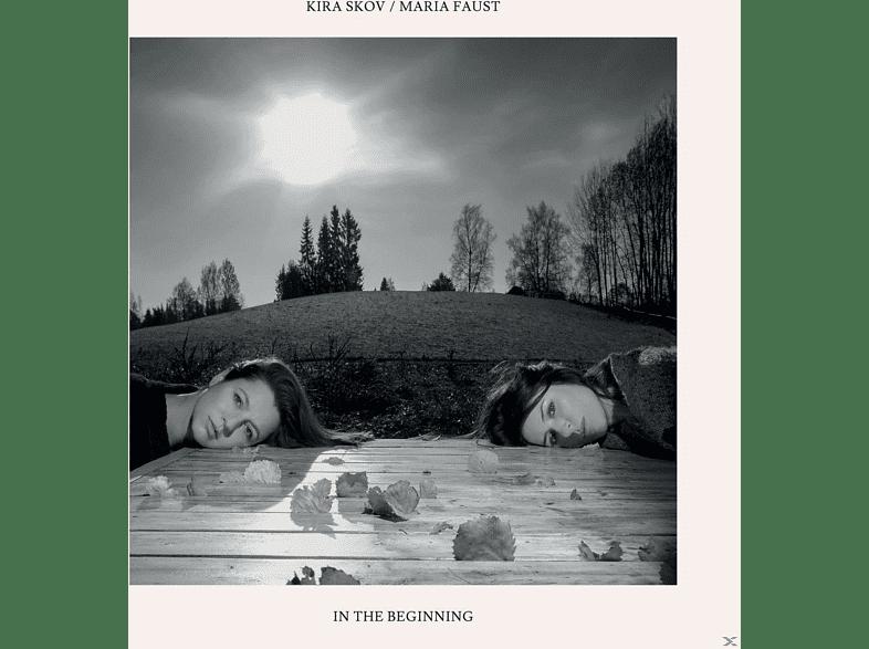 Maria Faust, Kira Skov - IN THE BEGINNING [Vinyl]