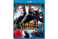 Thrill To Kill [Blu-ray]