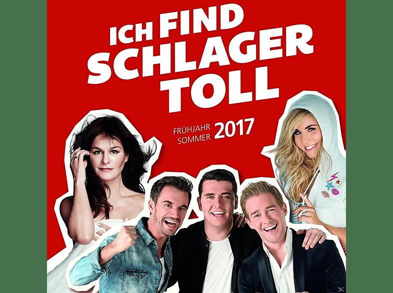 VARIOUS - Ich Find Schlager Toll-Frühjahr/Sommer 2017 [CD]