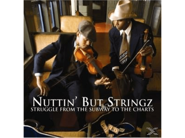 Nuttin' But Stringz - STRUGGLE FROM THE SUBWAY TO THE CHA [CD]