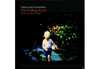 Future Loop Foundation - The Fading Room/Memories & Remixes  - (CD)