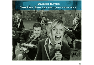 Django Bates - You Live And Learn... (Apparently)  - (CD)