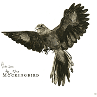 John Zorn - The Mockingbird [CD]