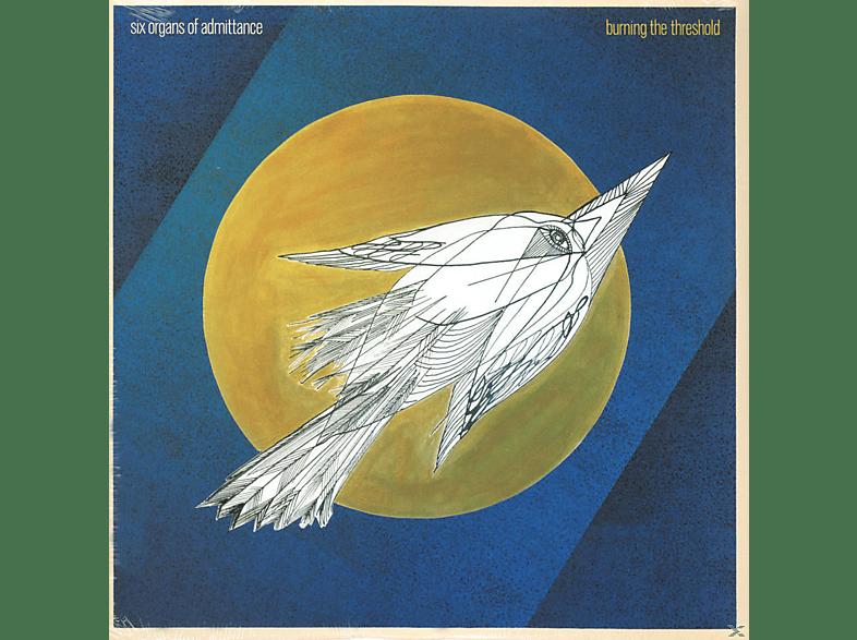 Six Organs Of Admittance - Burning The Threshold [Vinyl]
