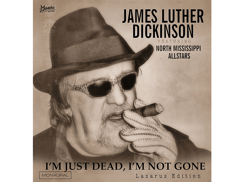James Luther Dickinson - I'm Just Dead,I'm Not Gone (Lazarus Edit) [CD]