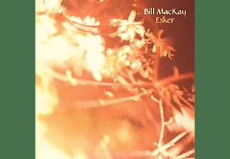 Bill Mackay - Esker  - (Vinyl)
